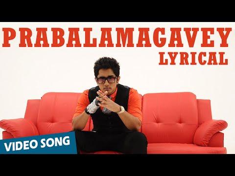 Prabalamagavey Official Full Song - Enakkul Oruvan