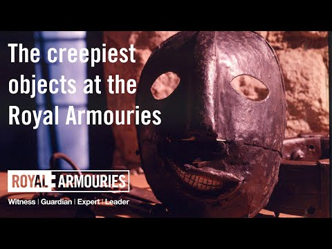 The Creepiest Objects At The Royal Armouries