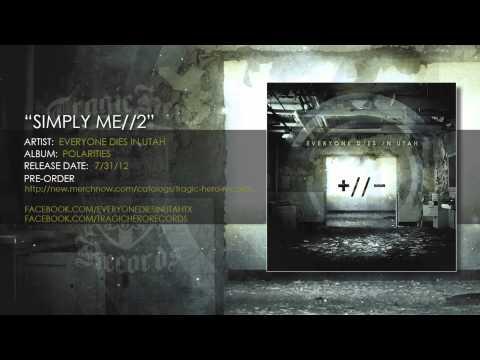 Tekst piosenki Everyone Dies In Utah - Simply Me po polsku