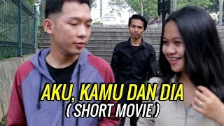 Download Video AKU KAMU DAN DIA  ( SHORT MOVIE ) - @rasmajaya MP3 3GP MP4