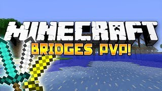 *WE ARE OP!* Minecraft: Bridges PVP! - w/Preston, Woofless&CraftBattleDuty!