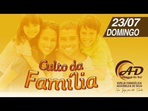 Culto da Família - 23/07/2017