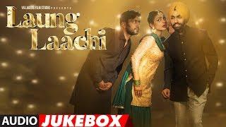 Video Laung Laachi Full Songs | Ammy Virk, Neeru Bajwa, Amberdeep | Latest Punjabi Movie 2018 MP3, 3GP, MP4, WEBM, AVI, FLV April 2018
