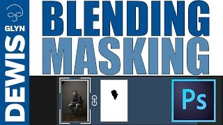 BETTER Blending and Masking in Adobe Photoshop