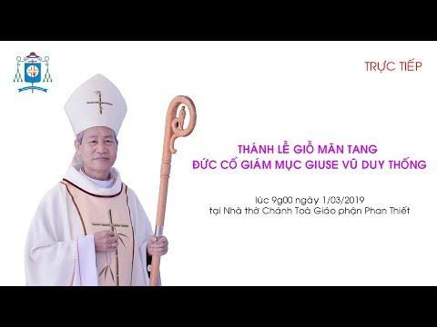 Thánh Lễ Giỗ Mãn Tang Đức Cố Giám Mục Giuse Vũ Duy Thống
