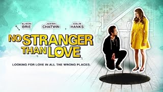 Nonton No Stranger Than Love Trailer Film Subtitle Indonesia Streaming Movie Download