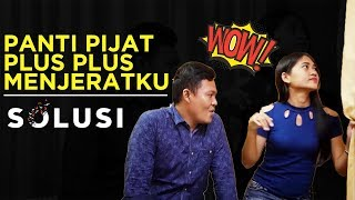 Download Video Kisah Nyata Panti Pijat Plus Plus Menjeratku | Asep Solusi TV | Eps 44 MP3 3GP MP4
