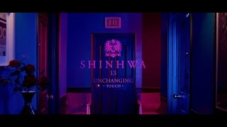 Video 신화SHINHWA 13TH UNCHANGING - TOUCH(터치)_OFFICIAL MV MP3, 3GP, MP4, WEBM, AVI, FLV Agustus 2018