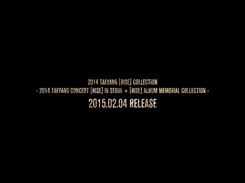 2014 TAEYANG 'RISE' COLLECTION