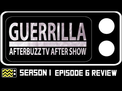 Guerrilla Season 1 Episodes 5 & 6 Review & AfterShow | AfterBuzz TV