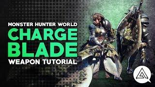 Video Monster Hunter World | Charge Blade Tutorial MP3, 3GP, MP4, WEBM, AVI, FLV Mei 2019