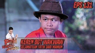 Keren BGT Wakwaw Selamatkan Fatih Dari Mamun - Fatih Di Kampung Jawara Eps131