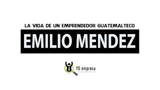 Emilio Méndez, emprendedor de Guatemala