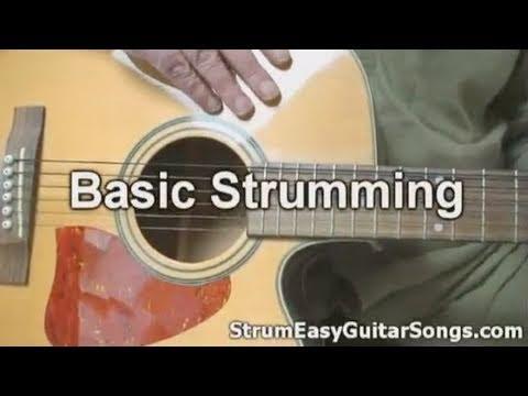 Easy Guitar Songs – Basic Guitar Strumming Tips