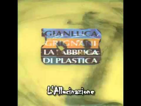, title : 'L'Allucinazione - Gianluca Grignani'