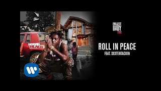 Kodak Black — Roll in Peace