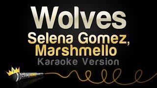 Video Selena Gomez, Marshmello - Wolves (Karaoke Version) MP3, 3GP, MP4, WEBM, AVI, FLV Maret 2018