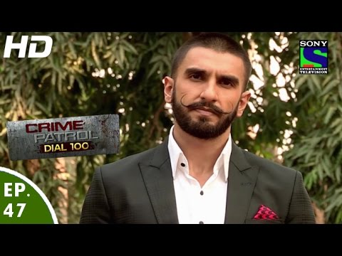 Crime Patrol Dial 100 - क्राइम पेट्रोल - Ranveer In Bajirao Mastani -  Episode 47 - 17th Dec 2015