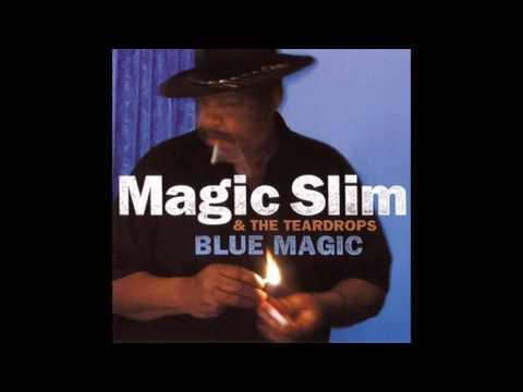 Magic Slim & The Teardrops - Blue Magic (2002)