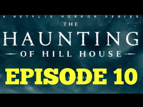 The Haunting Of Hill House Episode 10 Silence Lay Steadily Recap