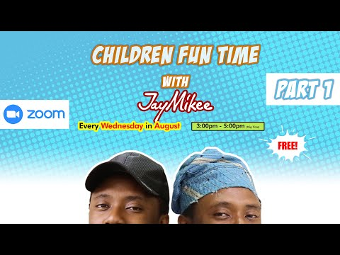 CHILDREN FUN TIME With JAYMIKEE || WEEK ONE