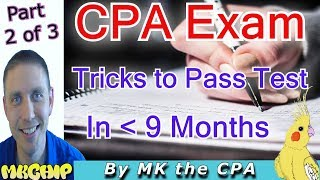 How to Pass the 2017 CPA Exam Quickly Part 2 of 3 [How to study for cpa exam] 12 Tricks to pass the CPA exam fast! (Part 2 of 3) ...