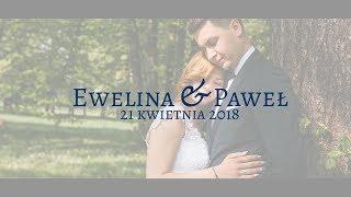 Ewelina i Paweł - Teledysk Ślubny