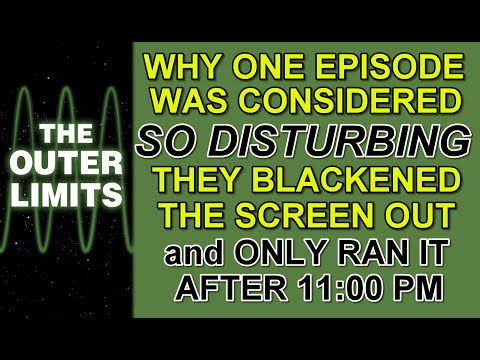 Why 1 episode of THE OUTER LIMITS was so DISTURBING they had to mask the image & show it after 11PM.