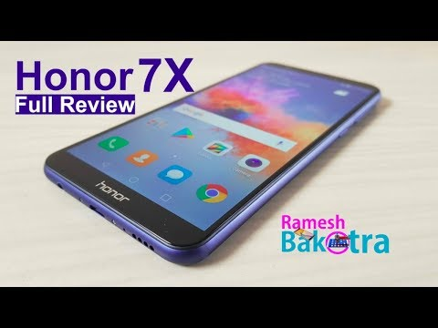 Huawei Honor 7X Unboxing and Full Review