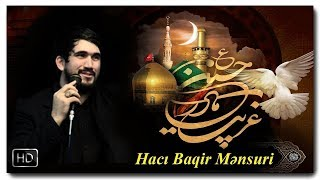 Yeni Mersiye | Baqir Mensuri | حاج محمدباقر منصوری | Bu ne alemdi Huseyn [www.ya-ali.ws] HD
