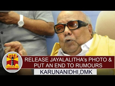 Release-Jayalalithaas-photo-put-an-end-to-rumours--Karunanidhi-DMK-Chief