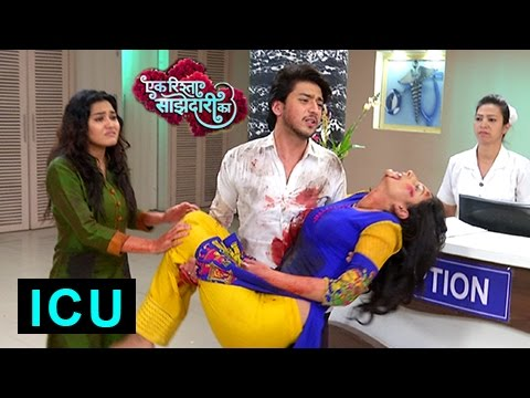 Sanchi In ICU | Aryan CRYING | Ek Rishta Saajhedar