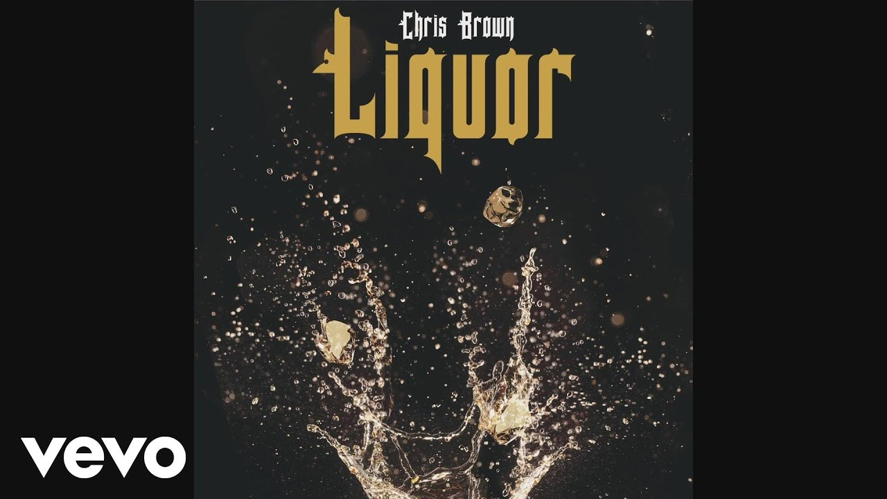 Chris Brown – Liquor (Audio)