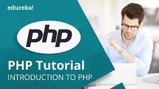 PHP Programming Tutorial For Beginners   PHP Tutorial For Web Development   PHP Training   Edureka