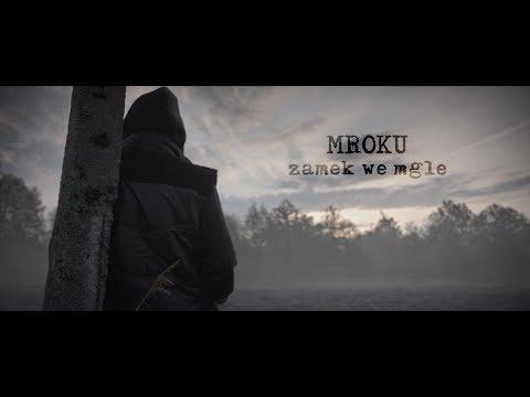 Mroku - Zamek we mgle