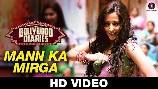 Mann Ka Mirga Bollywood Diaries Javed Basheer Pratibha Singh Baghel Noora Sisters