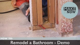 How To: Remodel A Bathroom - Demo