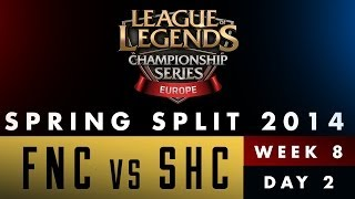 LCS EU Spring Split 2014 - FNC vs SHC - Week 8 Day 2