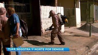 Tupã registra primeira morte por dengue e município intensifica o combate à doença