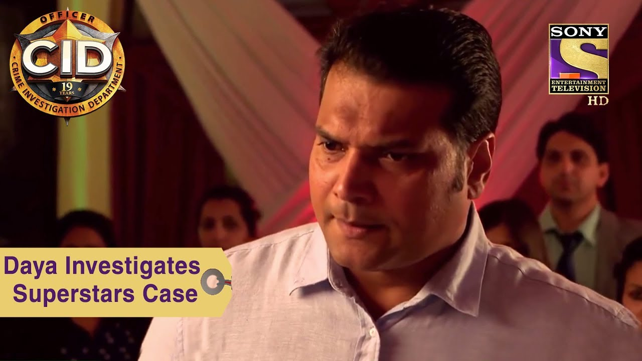 Your Favorite Character | Daya Investigates Superstars Case | CID