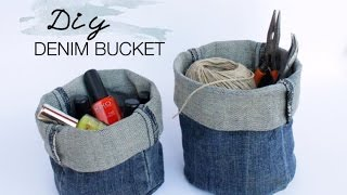 DIY Upcycled Denim Bucket - YouTube