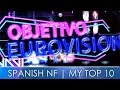 Eurovision Spain 2017 | My Top 10