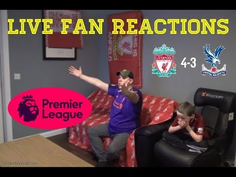 Liverpool 4-3 Crystal Palace, January 19th 2019 , LIVE Fan Reactions