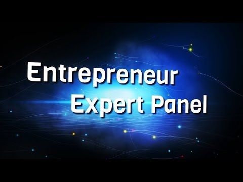 Entrepreneur Expert Panel – Public Forum for Entrepreneurship Excellence