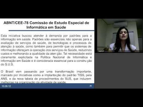 Projetos de Normatização Técnica em Informática em Saúde - Palestra de Daiane Maciel