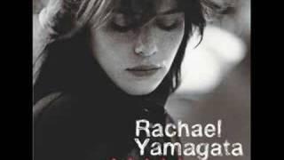 <b>Rachael Yamagata</b>  The Reason Why Lyrics