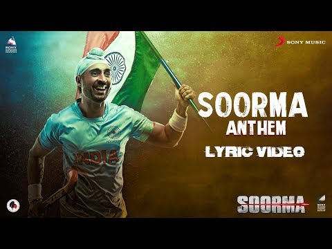 Download Soorma Anthem – Lyric Video | Soorma | Diljit Dosanjh | Shankar Ehsaan Loy | Gulzar hd file 3gp hd mp4 download videos