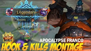 Mobile Legends - Apocalypse Franco Epic Hook and Kills Montage [MVP]