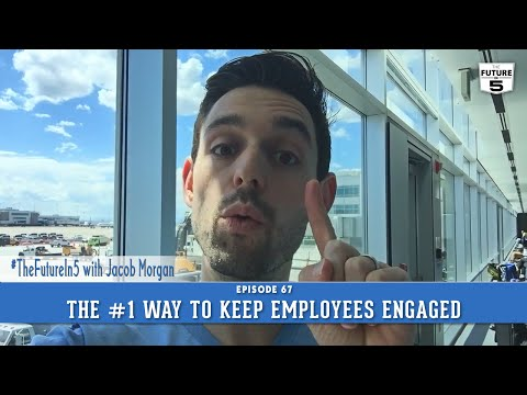The Number One Way To Keep Employees Engaged