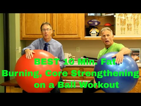 The Best 10 Min. Fat Burning, Core Strengthening On A Ball Workout.
